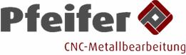 Pfeifer - CNC-Metallverarbeitung